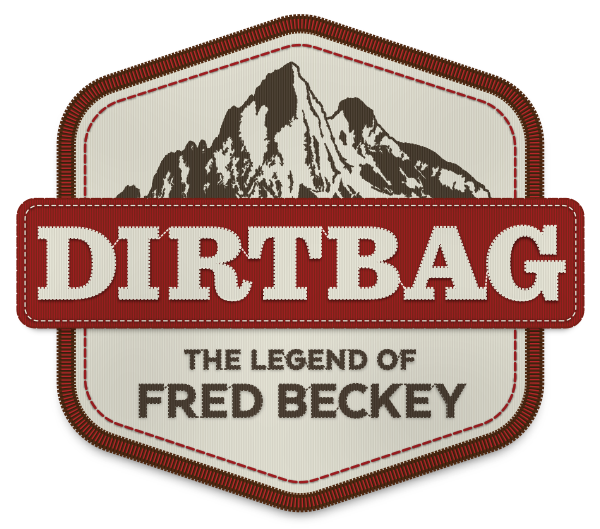 Dirtbag_ The Legend of Fred Beckey
